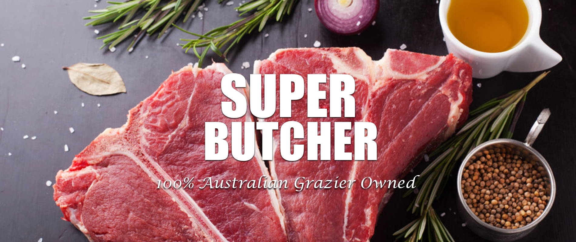 Super Butcher - From Our Paddock To Your Plate