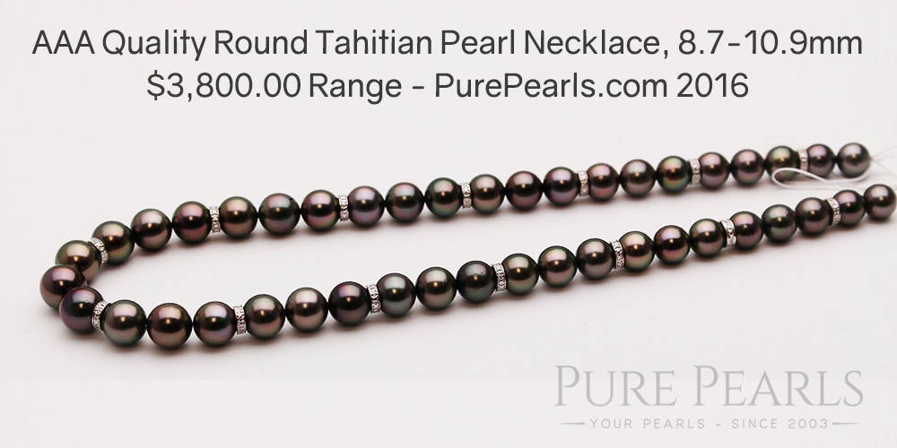 AAA Quality Tahitian Pearl Necklace Example w Pricing Estimate