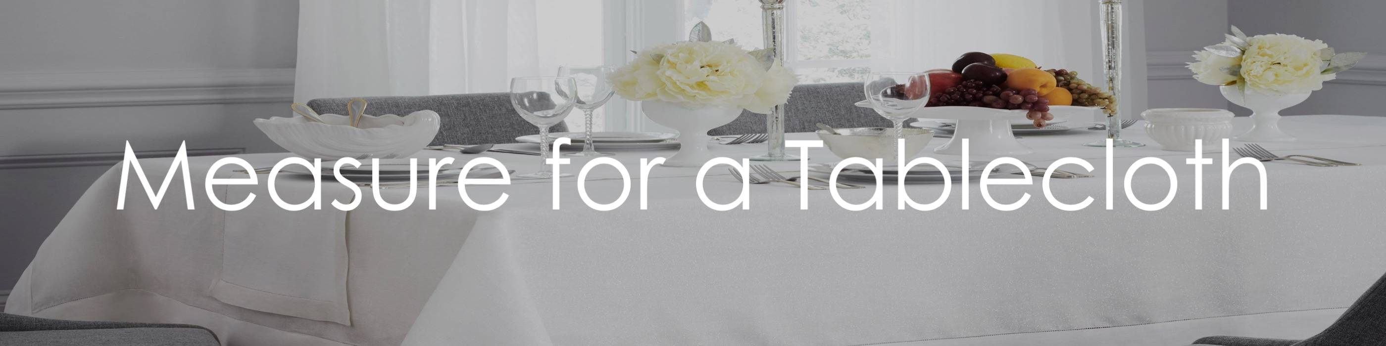 How To Measure For Luxury Tablecloths
