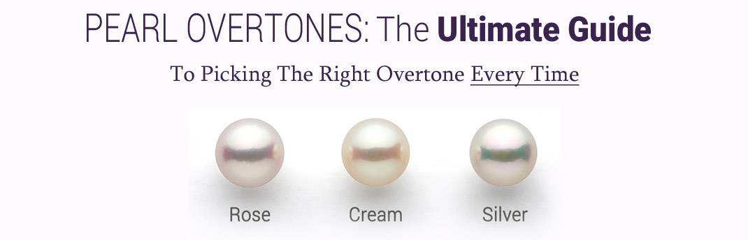 Learn about Choosing the Perfect Pearl Overtones
