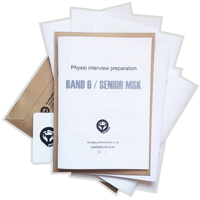 QualifiedPhysio Band 6 / Senior MSK Interview Preparation Pack