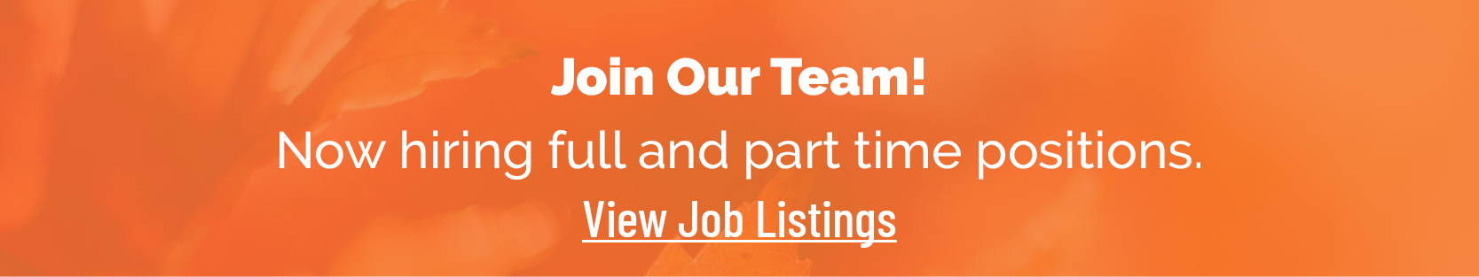 Join our team! View job listings.