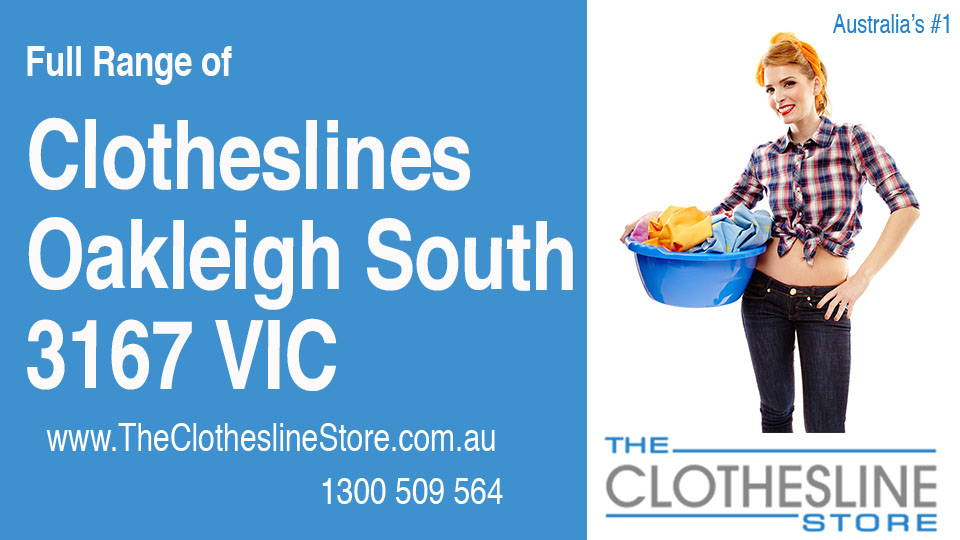 New Clotheslines in Oakleigh South Victoria 3167