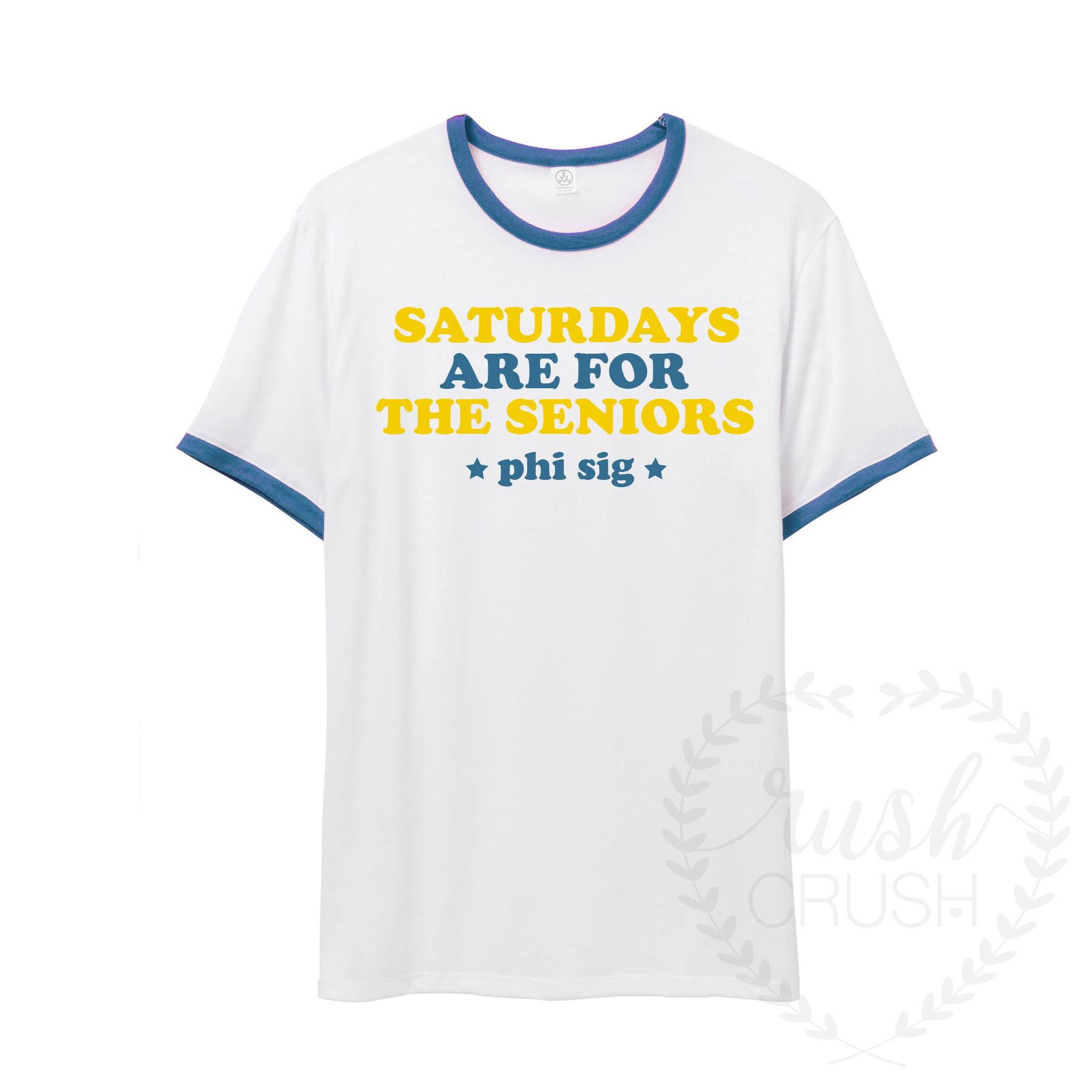 Saturdays are for Seniors Shirt