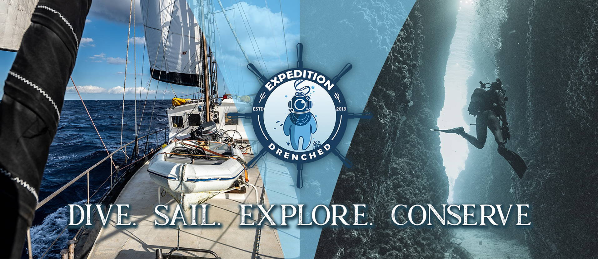 Dive. Sail. Explore. Conserve | Expedition Drenched