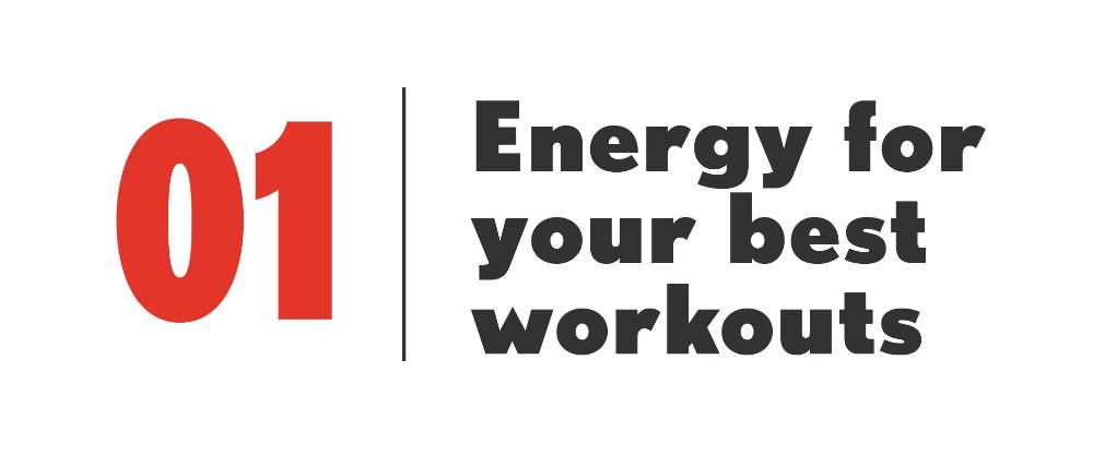 01 Energy for your best workouts