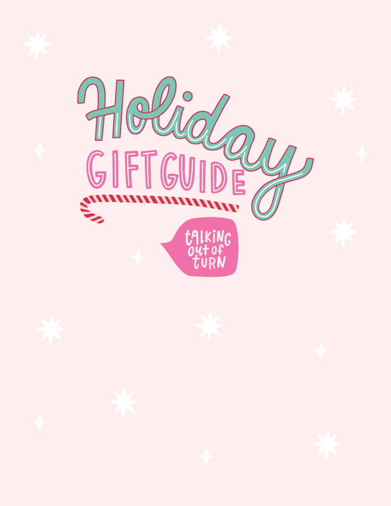 Talking out of Turn Holiday Gift Guide 2019 Cover