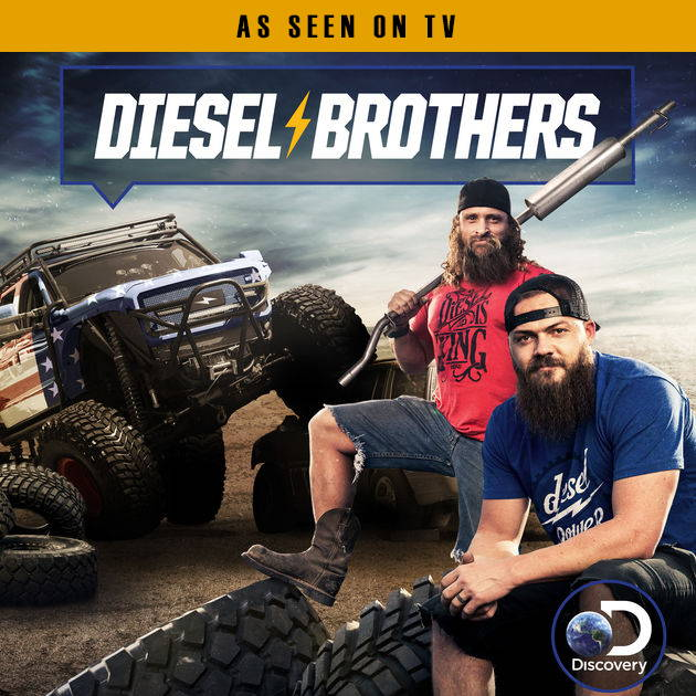 As seen on TV - Diesel Brothers