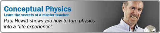 Conceptual Physics with Paul Hewitt