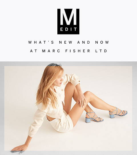 Whats New and Now at Marc Fisher LTD
