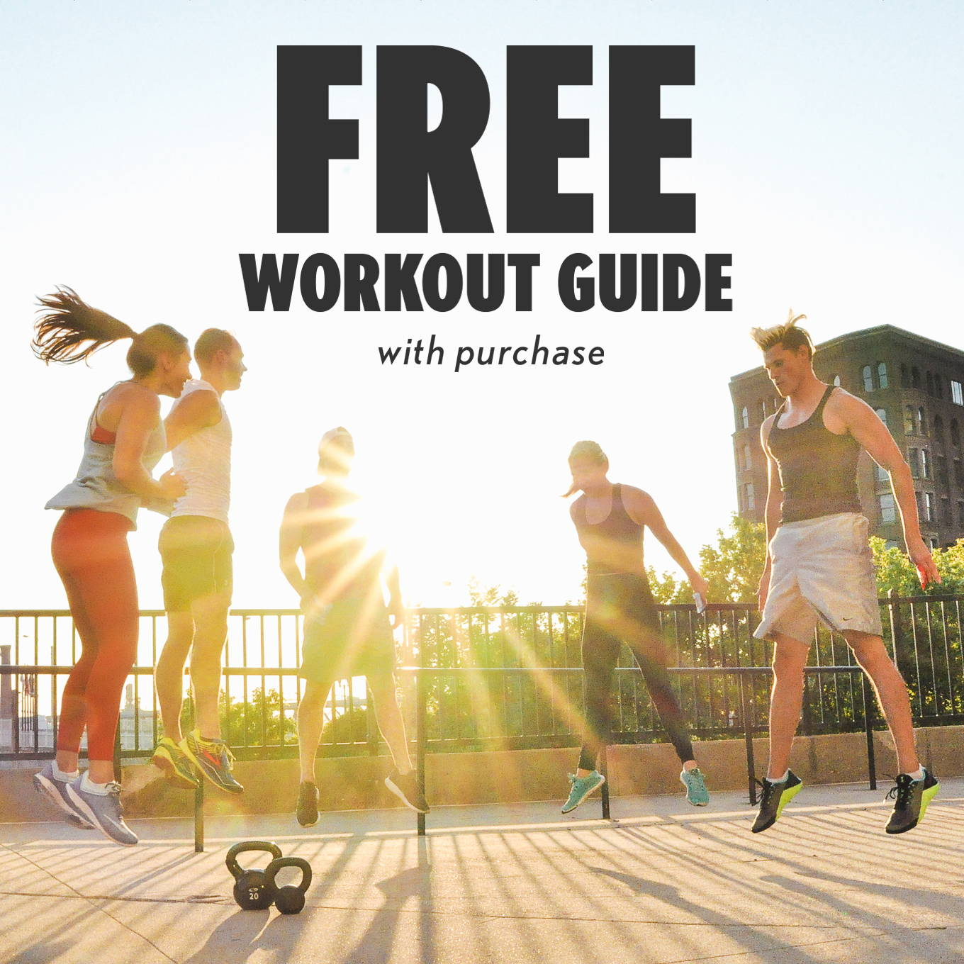 Free Workout Guide with Purchase