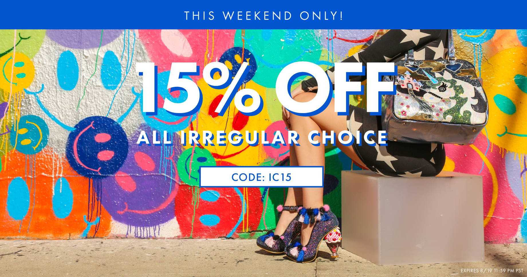 This Weekend Only! 15% off all Irregular Choice.  CODE: IC15