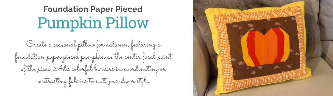 Foundation Paper Pieced Pumpkin Pillow