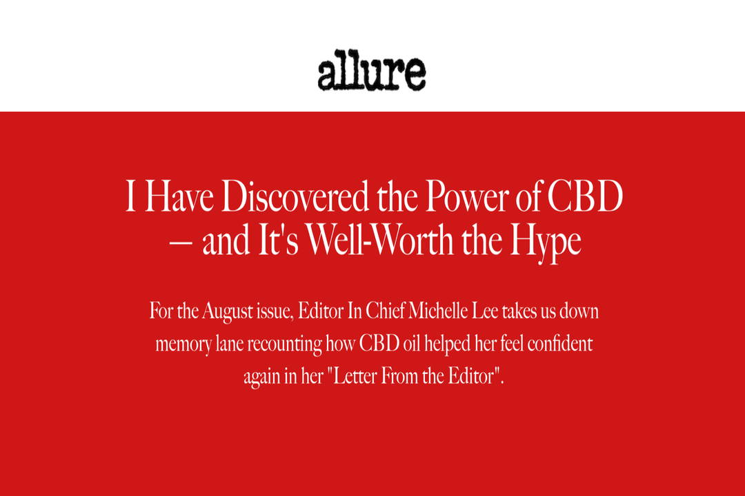 Allure Editor in Chief Michelle Lee on Green Earth Medicinals CBD oil