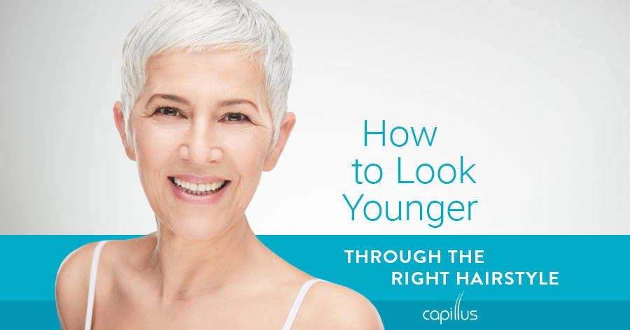 How to Look Younger Through the Right Hairstyle