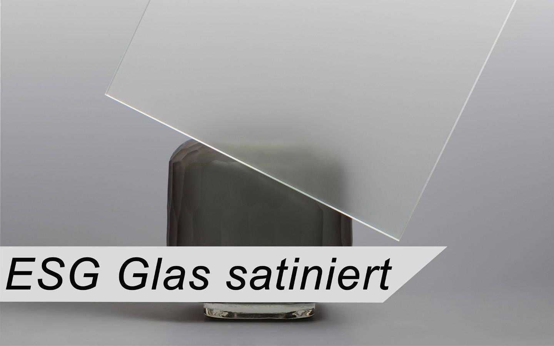 ESG Glas Satiniert nach Maß
