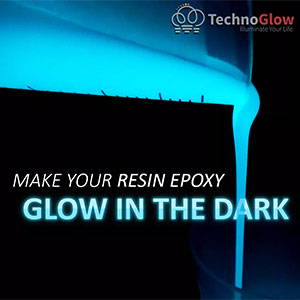 How to make Glow in the Dark Resin Epoxy with Glow Powder?