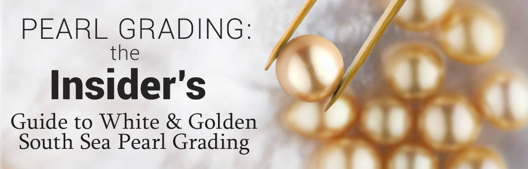 South Sea Pearl Grading Guide Banner