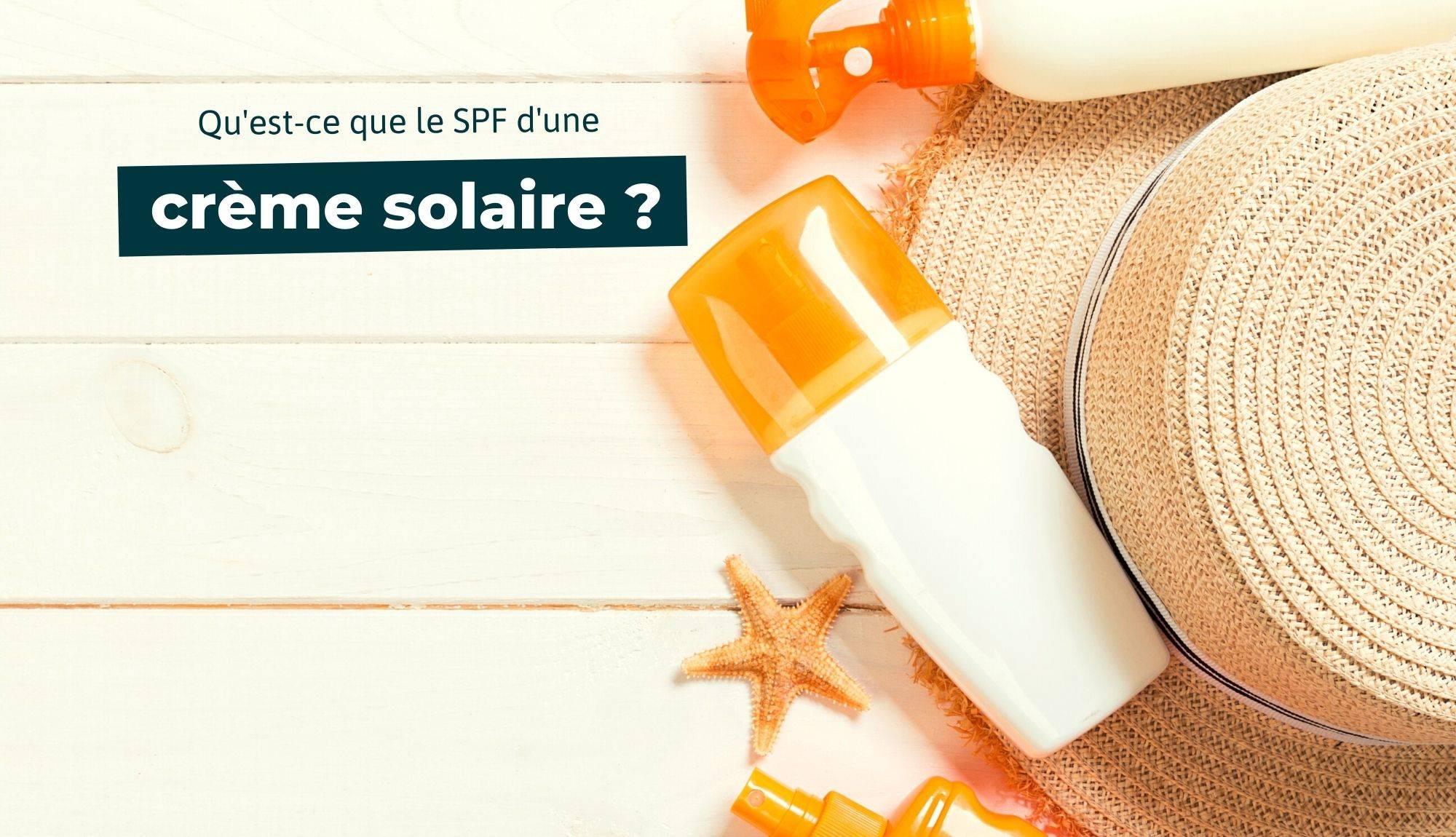 spf crème solaire