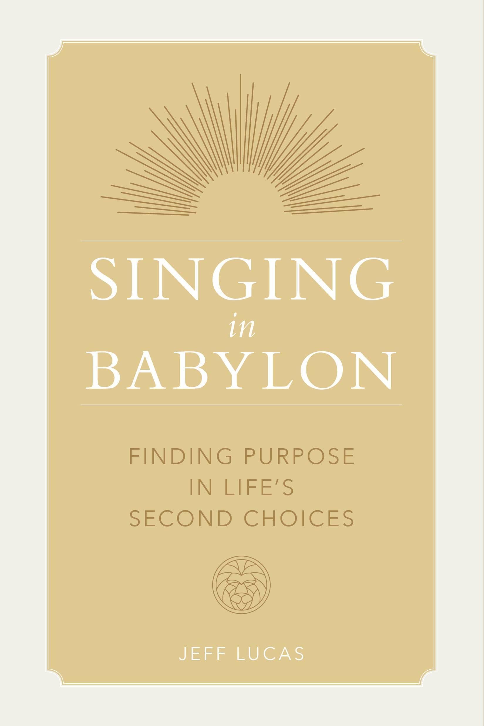 New Christian book Singing in Babylon