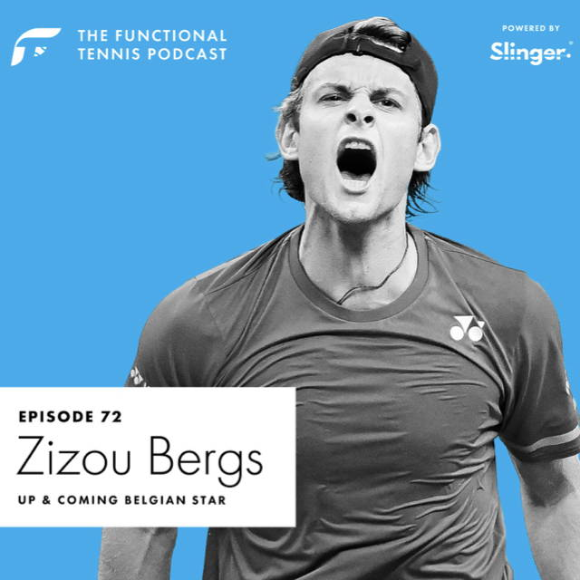 Zizou Bergs on the Functional Tennis Podcast