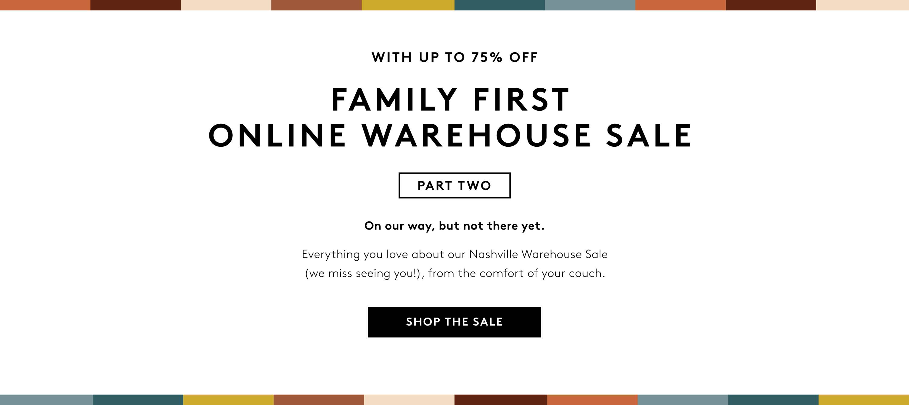 Family First Online Warehouse Sale