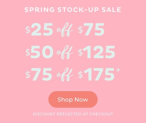Spring Stock Up Sale