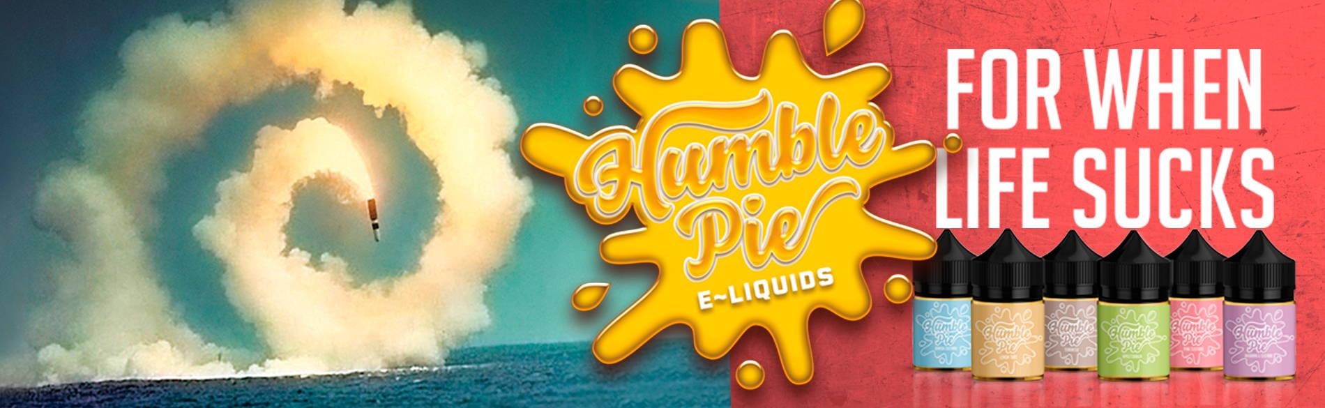 Humble Pie E-liquid range banner - for when life sucks
